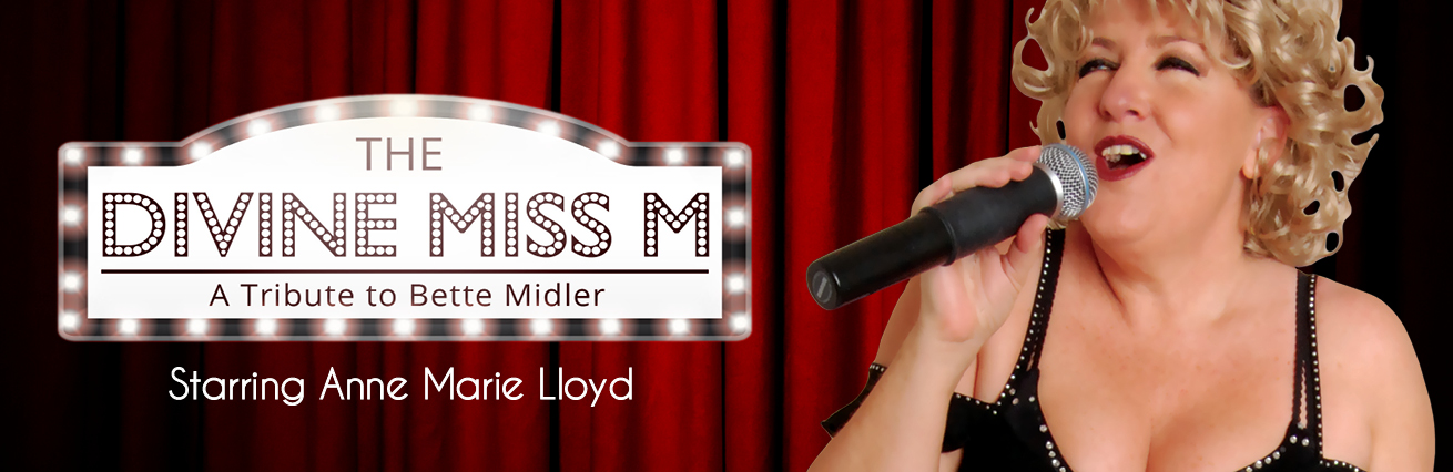 The Divine Miss M - A Tribute To Bette Midler