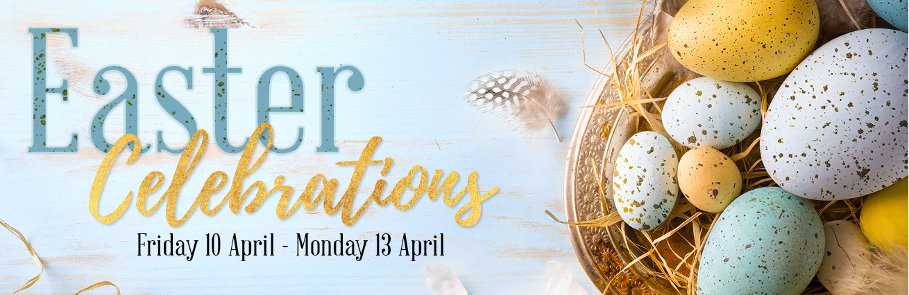 Easter Celebrations 2020 - Cancelled